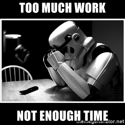 too-much-work-not-enough-time[1].jpg
